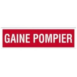 PLAQUE DE SIGNALISATION GAINE POMPIER