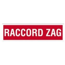 PLAQUE DE SIGNALISATION RACCORDS ZAG